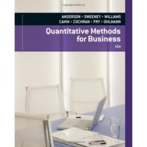 Quantitative Methods for Business, 12th Edition Test Bank - David R. Anderson