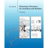 Solutions Manual to accompany Elementary Structures for Architects and Builders 5th edition 9780131186552