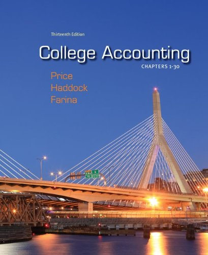 Test bank for College Accounting ( Chapters 1-30) 13e 0078025273