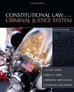 Test Bank for Constitutional Law and the Criminal Justice System 6th Edition J Scott Harr Download