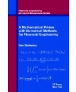Solutions Manual to accompany A Primer for the Mathematics of Financial Engineering 9780979757600