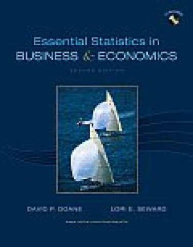 Test bank for Essential Statistics in Business and Economics 2nd edition 0077312368