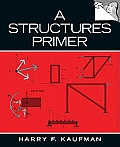 Solutions Manual to accompany A Structures Primer