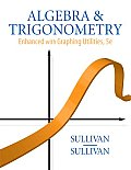 Solutions Manual to accompany Algebra and Trigonometry Enhanced with Graphing Utilities 5th edition 9780136004929
