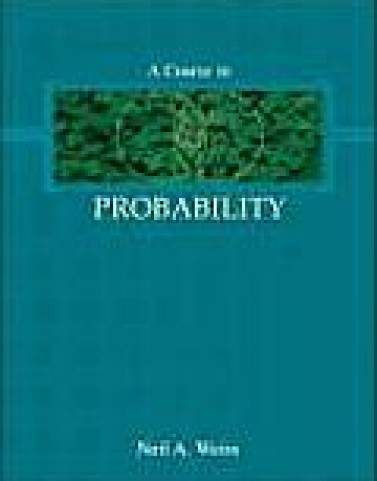 Solutions Manual to accompany A Course In Probability 0201774712