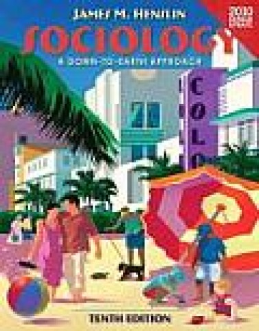 Test bank for Sociology: A Down to Earth Approach 10th 0205172733