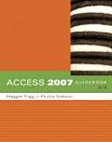 Solutions Manual to accompany Access 2007 Guidebook (6th) 0321517016