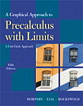 Solutions Manual to accompany A Graphical Approach to Precalculus with Limits 5th edition 9780321644732