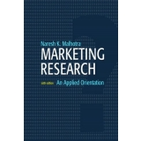 Test bank for Marketing Research: An Applied Orientation 6th 0136085431