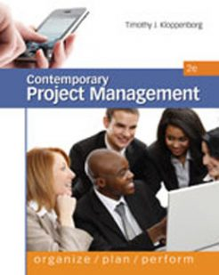 Test Bank for Contemporary Project Management, 2nd Edition: Kloppenborg Download