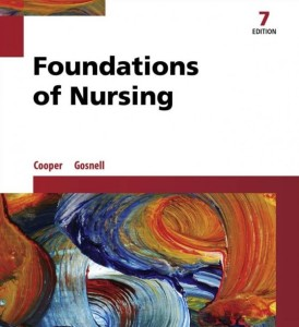 Foundations of Nursing 7th Edition Gosnell Cooper Test Bank