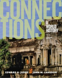 Test Bank for Connections: A World History, Combined Volume, 3/E Edward H. Judge, John W. Langdon