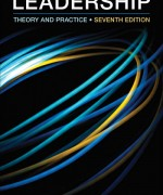 Solution Manual for Leadership: Theory and Practice, 7th Edition Peter G. Northouse
