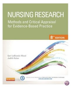Test Bank for Nursing Research Methods and Critical Appraisal for Evidence Based Practice 8th Edition by LoBiondo Wood