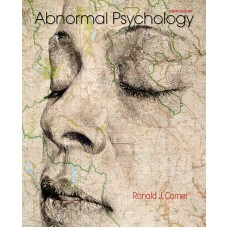 Solution Manual for Abnormal Psychology Ninth Edition by Ronald J. Comer