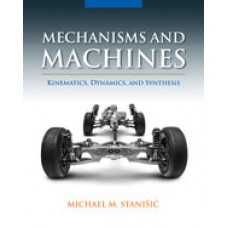 Solution Manual for Mechanisms and Machines Kinematics, Dynamics, and Synthesis, 1st Edition