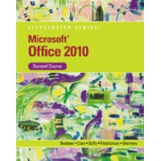 Solution Manual for Microsoft Office 2010 Illustrated, Second Course, 1st Edition