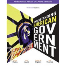 Solution Manual for Understanding American Government - No Separate Policy Chapter, 13th Edition