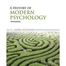 Test Bank for A History of Modern Psychology, 5th Edition by Goodwin