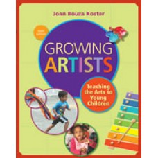 Test Bank for Growing Artists Teaching the Arts to Young Children, 6th Edition