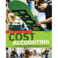 Test Bank for Principles of Cost Accounting, 17th Edition