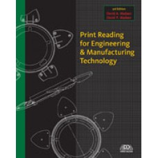 Test Bank for Print Reading for Engineering and Manufacturing Technology, 3rd Edition