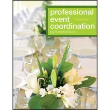 Test Bank for Professional Event Coordination, 2nd Edition by Silvers