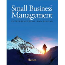 Test Bank for Small Business Management Entrepreneurship and Beyond, 6th Edition