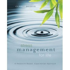 Test Bank for Stress Management for Life A Research-Based Experiential Approach, 3rd Edition