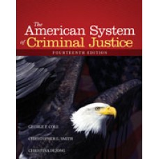 Test Bank for The American System of Criminal Justice, 14th Edition