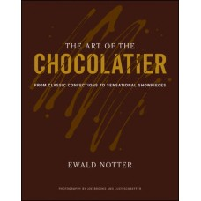 Test Bank for The Art of the Chocolatier: From Classic Confections to Sensational Showpieces by Notter, Brooks, Schaeffer