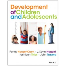 Test Bank for The Development of Children and Adolescents: An Applied Perspective by Hauser-Cram, Nugent, Thies, Travers