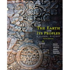 Test Bank for The Earth and Its Peoples A Global History, Volume II Since 1500, 6th Edition
