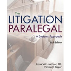 Test Bank for The Litigation Paralegal A Systems Approach, 6th Edition