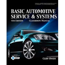 Test Bank for Todays Technician Basic Automotive Service and Systems, 4th Edition
