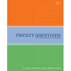 Test Bank for Twenty Questions An Introduction to Philosophy, 7th Edition