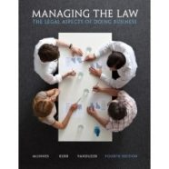 Test Bank for Managing the Law: The Legal Aspects of Doing Business Plus MyBusLawLab with Pearson eText — Access Card Package, 4/E – Mitchell McInnes, Ian R. Kerr & J. Anthony VanDuzer