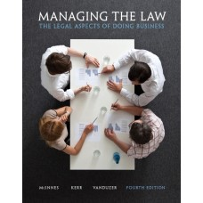 Test Bank for Managing the Law: The Legal Aspects of Doing Business Plus MyBusLawLab with Pearson eText — Package, 4/E – Mitchell McInnes, Ian R. Kerr & J. Anthony VanDuzer