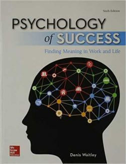 Downloadable Test Bank for Psychology Of Success Finding Meaning In Work And Life 6th Edition Waitley