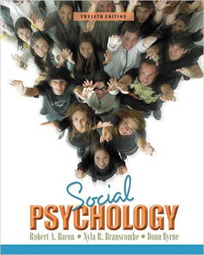 Downloadable Test Bank for Social Psychology 12th Edition Baron