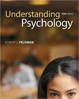 Downloadable Test Bank for Understanding Psychology 10th Edition Feldman