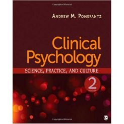 Test Bank for Clinical Psychology 2nd Edition Pomerantz