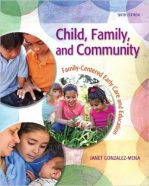 Test Bank for Child Family And Community Family-Centered Early Care And Education 6th Edition Gonzalez-Mena