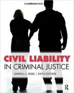 Test Bank for Civil Liability In Criminal Justice 6th Edition Ross