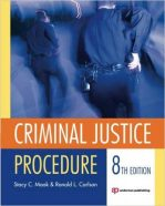 Test Bank for Criminal Justice Procedure 8th Edition Moak
