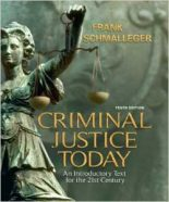 Test Bank for Criminal Justice Today 10th Edition Schmalleger