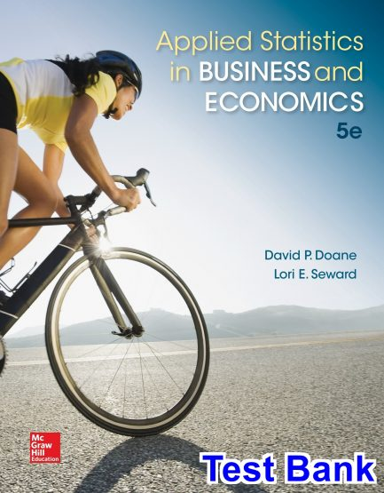 Applied Statistics in Business and Economics 5th Edition Doane Test Bank