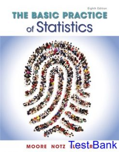 Basic Practice of Statistics 8th Edition Moore Test Bank