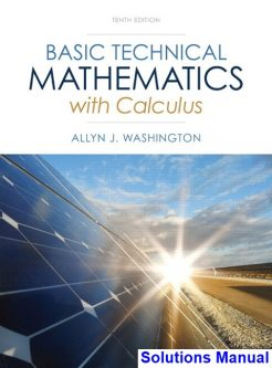 Basic Technical Mathematics with Calculus 10th Edition Washington Solutions Manual