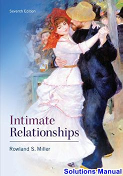 Intimate Relationships 7th Edition Miller Solutions Manual